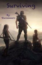 Surviving. (Book Two.) by Staceeeeers