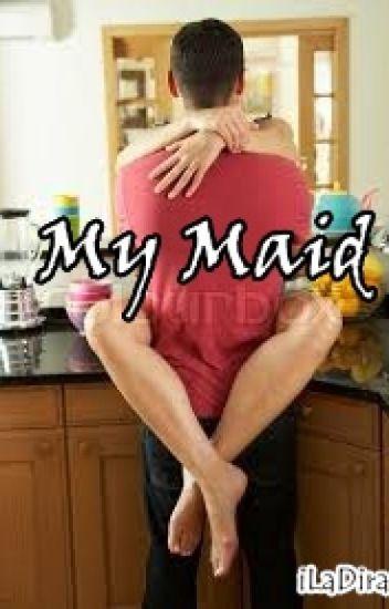 My Maid