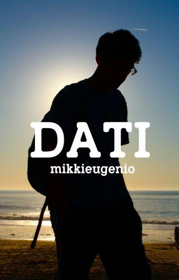 Dati (Call Center Diaries, #1) by mikkieugenio
