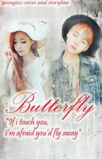 Butterfly [Completed] by yoongisz
