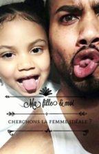 Ma fille et moi, cherchons la femme idéale ?[ Correction ]  by stecy_sl