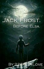 Jack Frost. Before Elsa. by 22SteenLove