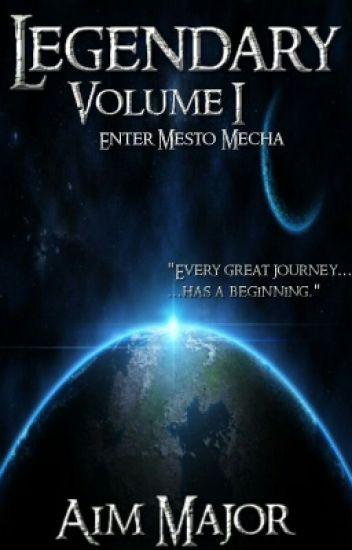 Legendary Volume 1 - Enter Mesto Mecha