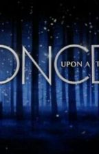 Once Upon A Time    Fan-Fiction by TaliaDavid