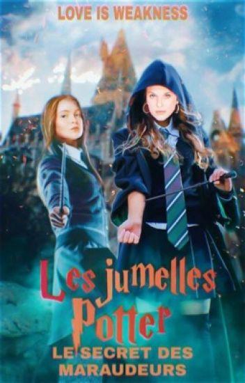 Les jumelles Potter - Le secret des Maraudeurs