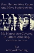 Favorite Rock Band Quotes And Lyrics by newyorkreading