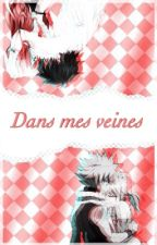 Dans mes veines ( Nalu - Gruvia ) by V-pink