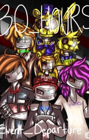 30 Hours - A FNAF AU by EventDeparture