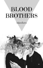 Blood brothers by lukesflaws