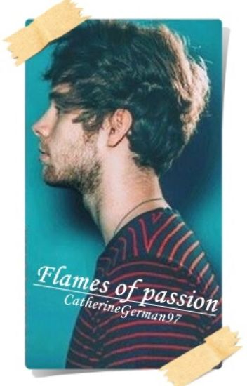 Flames of passion /Luke Hemmings/ - Befejezett