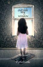 outside my window by PoetsPub