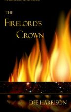 The Firelord's Crown by magicweaver