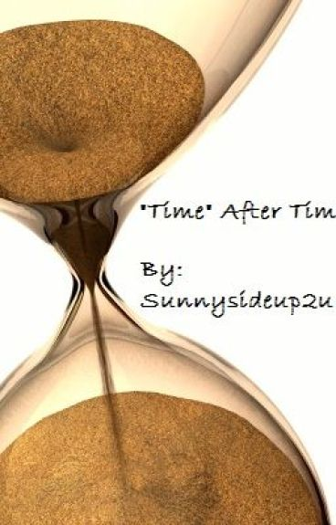"""Time"" After Time by sunnysideup2u"