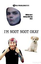 I'm noot noot okay by ashlynisnotokay