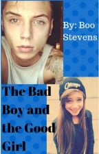 The Bad Boy and the Good Girl by BooStevens
