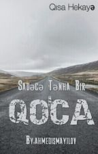 Qoca by ahmedismayilov