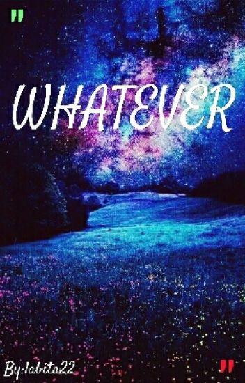 Whatever (Yaoi/BL)