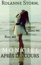 Mon ciel apres les cours : Kill me, heal me. by Korira