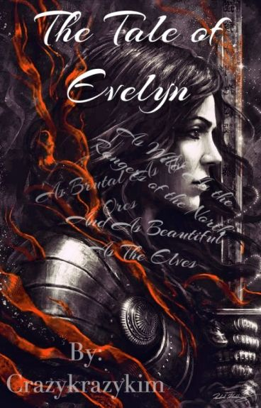 Lord of the Rings Fanfic- The Tale of Evelyn