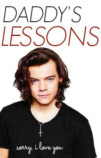 Daddy's lessons x h.s