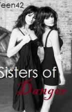 Sisters of Danger by Teen42