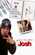 Querido Josh. by holdingontojoshler