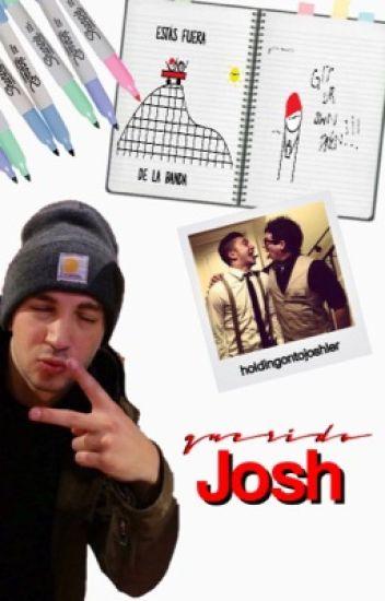 Querido Josh.