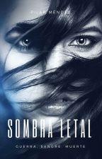 Sombra letal. by PilarMendez_MI