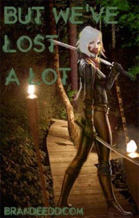 But We've Lost A Lot ↭ Bellamy Blake [Book 2] by brandeeddcom