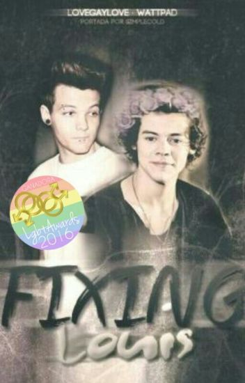 """Fixing Louis"" 《Larry Stylinson》"