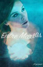 Entre mareas. by Acquamar