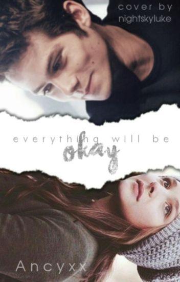 Everything will be okay (Teen Wolf-HU) ♤ stilinski