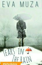 Tears in the Rain [Coming Soon] by EvaMuza