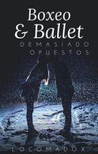 Boxeo Y Ballet... Demasiado Opuestos by locomadox