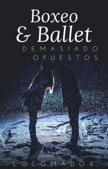 Boxeo Y Ballet... Demasiado Opuestos