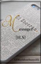 Messages [H.S] by XXWorldIsntStorysXX