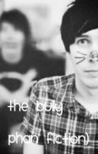 The Bully ( a phan fiction ) by youtubetrash22