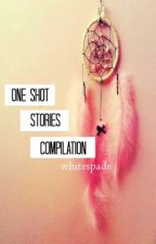 One Shot Stories (Compilation) by whitespade
