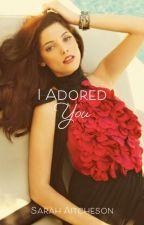 I Adored You (girlxgirl) by Amarisa162