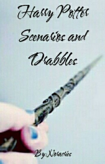 Harry Potter Scenarios And Drabbles