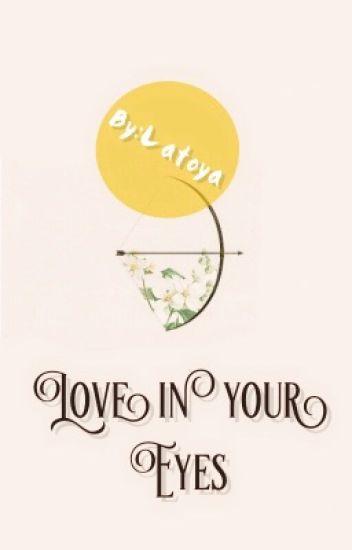 Love in your eyes|الحب في عينيك