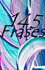 145 Frases para mentes inquietas. by Darknaya