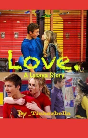 Love  // A Lucaya/Laya Story