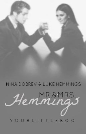 Mr.&Mrs. Hemmings ✔