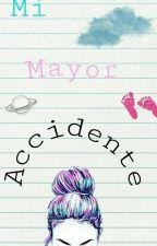 Mi Mayor Accidente by _April__