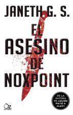 El Asesino de Noxpoint by JanethGS