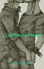 ¿confianza plena? by happy_sekai