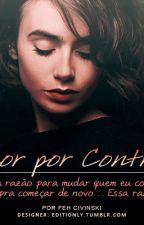 Amor Por Contrato {TERMINADA} by TheBigJerry