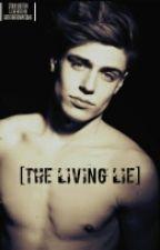The Living Lie by GamerNerdAWESOME