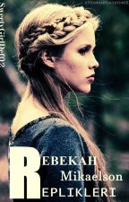 Rebekah Mikaelson Replikleri by SweetyGirlDef02